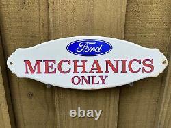 Vintage Ford Mechanics Only Porcelain Sign Door Plaque Oil Gas Station Service